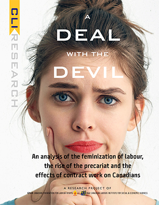 Deal with the Devil An analysis of the feminization of labour, the rise of the precariat and the effects of contract work on Canadians
