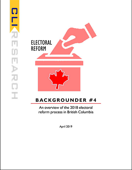 ELECTORAL REFORM: Backgrounder #4 An overview of the 2018 electoral reform process in British Columbia.