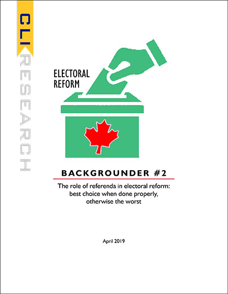 ELECTORAL REFORM: Backgrounder #2 The role of referenda in electoral reform: best choice when done properly, otherwise the worst