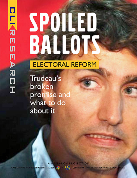 SPOILED BALLOTS: ELECTORAL REFORM: Trudeau's broken promise and what to do about it